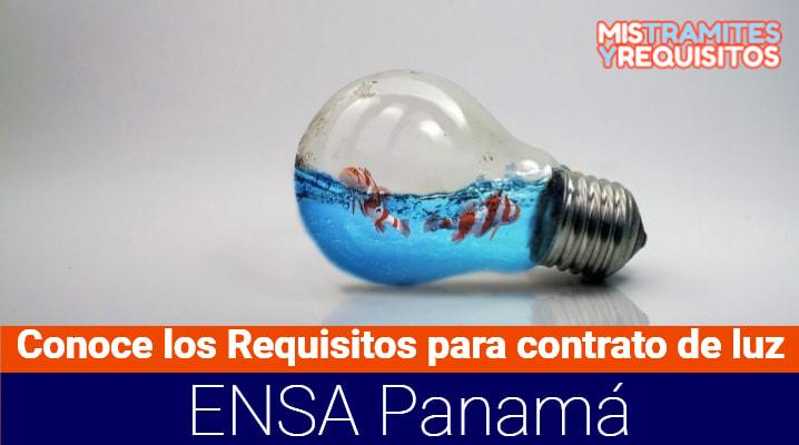 Requisitos para contrato de luz ENSA Panamá