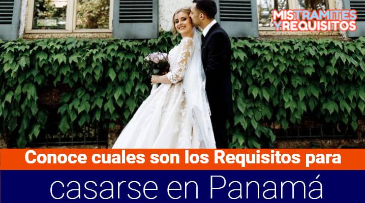 Requisitos para casarse en Panamá