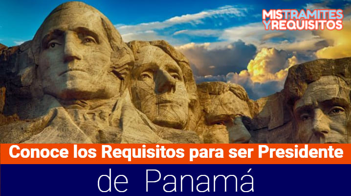 Requisitos para ser Presidente de Panamá