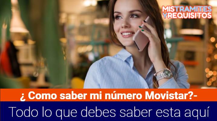 ¿Cómo saber mi número Movistar? – Todo lo que debes saber esta aquí