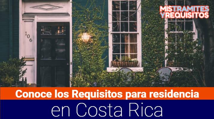 Requisitos para residencia en Costa Rica