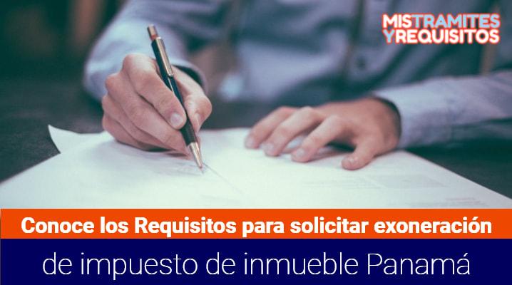 Solicitar Exoneración deI mpuestos de Inmueble Panamá