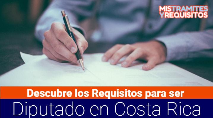 Requisitos para ser Diputado en Costa Rica