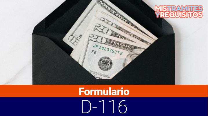 Conoce como llenar el Formulario D-116 para Autoliquidación