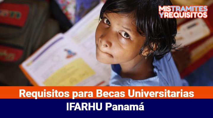 Requisitos para Becas Universitarias IFARHU Panamá