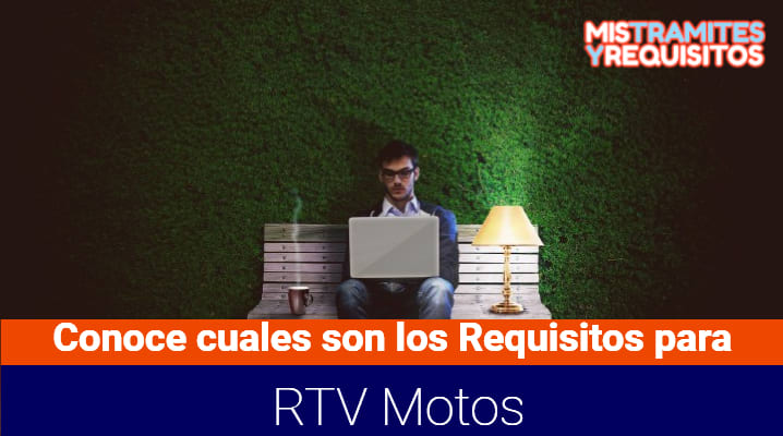 Requisitos para RTV Motos