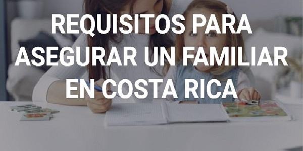 Requisitos para asegurar a un familiar CCSS
