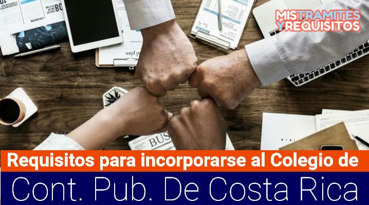 Requisitos para incorporarse al Colegio de Contadores Públicos de Costa Rica