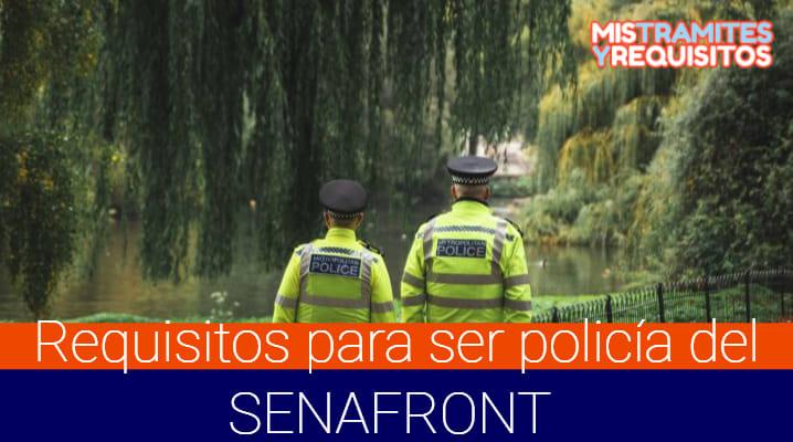 Requisitos para ser policía del SENAFRONT