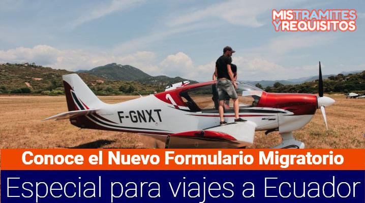 Conoce el Nuevo Formulario Migratorio Especial para viajes a Ecuador