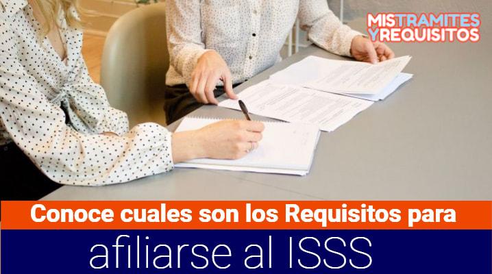 Conoce cuales son los Requisitos para afiliarse al ISSS