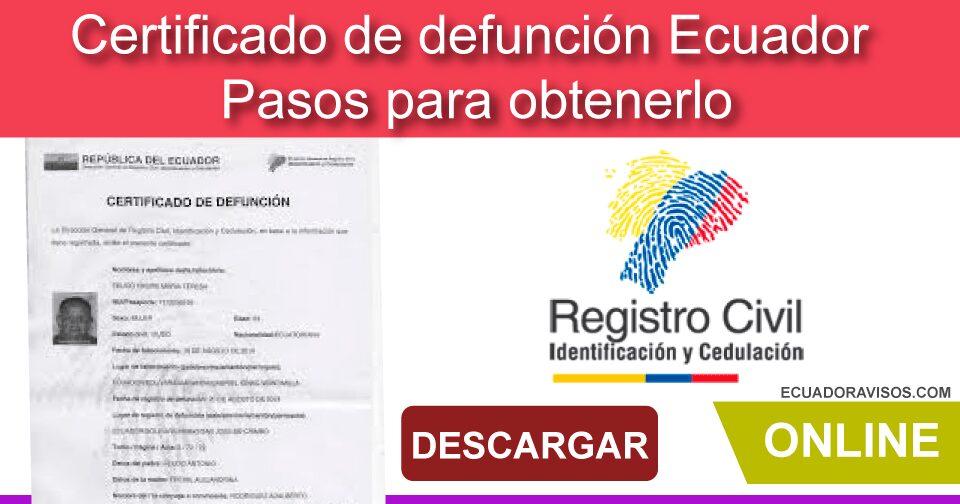Certificado de defunción Ecuador 2020 (Cómo obtenerlo)