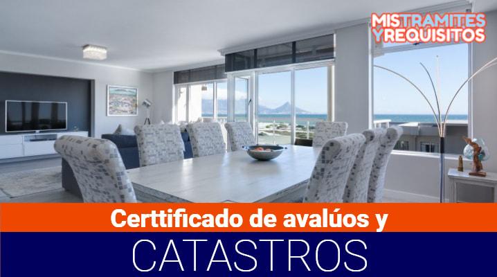Certificado de avalúos y catastros