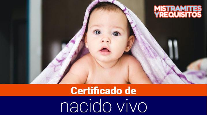 Conoce como solicitar un Certificado de nacido vivo