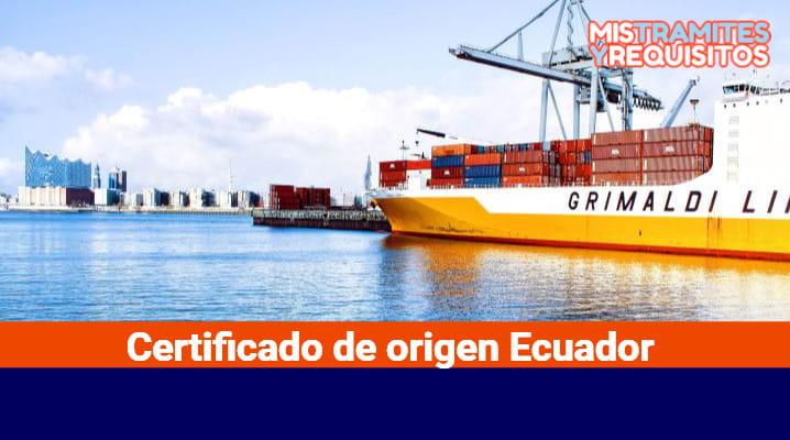 Certificado de origen Ecuador