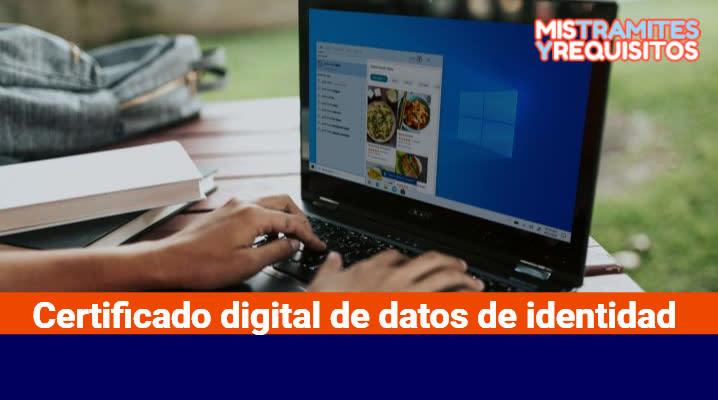 Certificado digital de datos de identidad