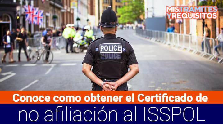 Certificado de no afiliación al ISSPOL