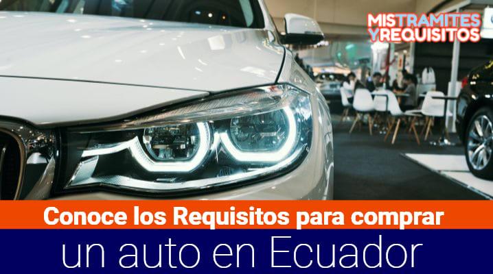Requisitos para comprar un auto