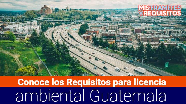 Requisitos para licencia ambiental Guatemala