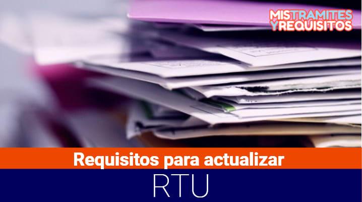 Conoce los Requisitos para actualizar RTU en Guatemala