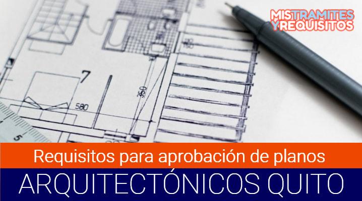 Conoce los Requisitos para aprobación de planos arquitectónicos en Quito