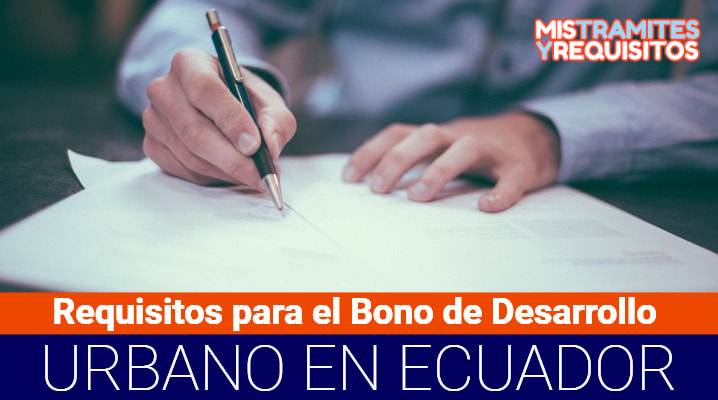 Requisitos para el Bono de Desarrollo Urbano