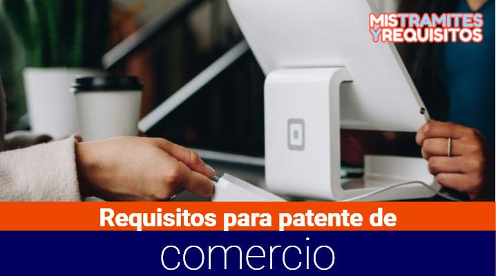 Conoce los Requisitos para patente de comercio en Guatemala