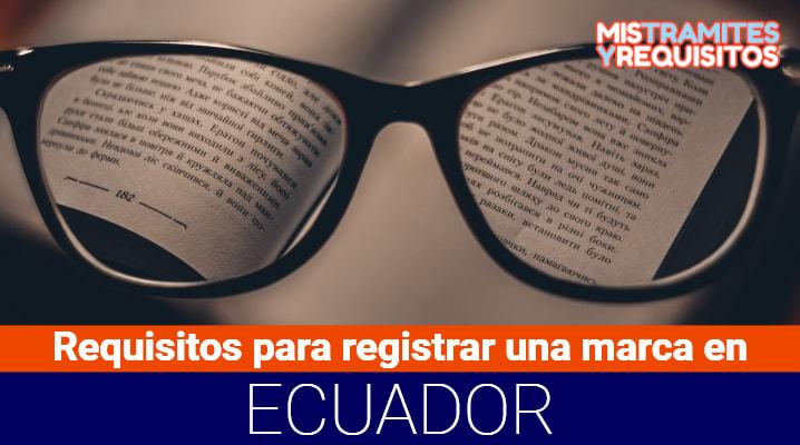 Requisitos para registrar una marca en Ecuador