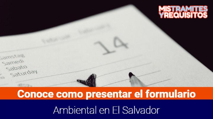 Conoce como presentar el Formulario Ambiental en El Salvador
