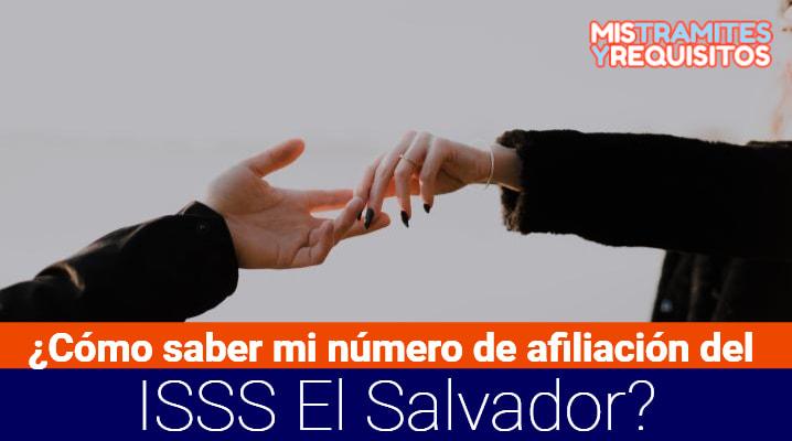 Como saber mi número de afiliación del ISSS El Salvador