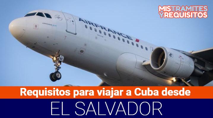 Requisitos para viajar a Cuba desde El Salvador
