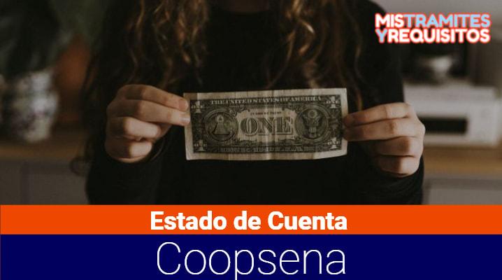 Estado de Cuenta Coopsena: Qué es Coopsena, cómo consultar mi Estado de Cuenta y cómo afiliarme a Coopsena