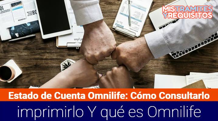 Estado de Cuenta Omnilife: Cómo consultarlo, imprimirlo y qué es Omnilife