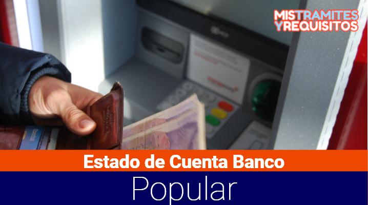 Estado de Cuenta Banco Popular: Cómo consultarla, su descarga y cómo pagarlo