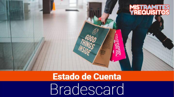 Estado de Cuenta Bradescard: Qué es, requisitos para sacarlo y su consulta