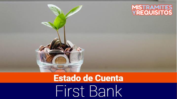 Estado de Cuenta First Bank: Cómo consultarlo, qué es First Bank y sus servicios