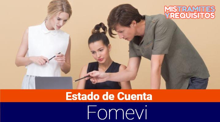 Estado de Cuenta Fomevi: Qué es Fomevi y cómo descargar el Estado de Cuenta Fomevi