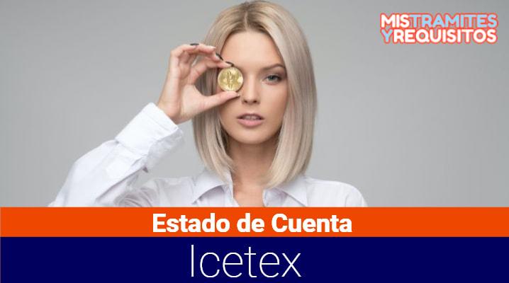 Estado de Cuenta Icetex: Pasos para consultarlo, cómo imprimir mi Estado de Cuenta y qué datos contiene