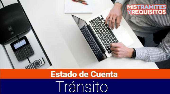 Estado de Cuenta Tránsito: Cómo consultar mi Estado de Cuenta y qué es Tránsito