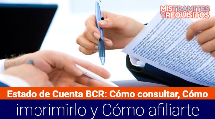 Estado de cuenta BCR: Cómo consultar, cómo imprimirlo y cómo afiliarme a BCR